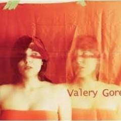 Gore, Valery - Valery Gore