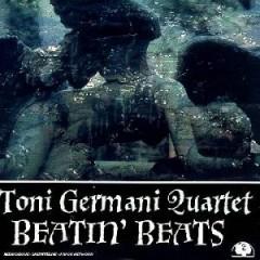 Germani, Toni  Quartet  - Beatin' Beats