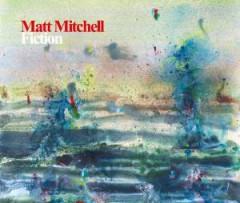 Mitchell, Matt - Fiction