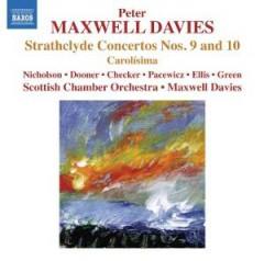 Maxwell Davies, P. - STRATHCLYDE CONCERTOS 9 &