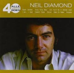 Diamond, Neil - Alle 40 Goed