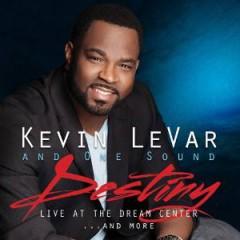 Levar, Kevin - Destiny: Live At The..