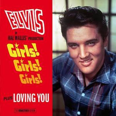 Presley, Elvis - Girls! Girls! Girls!/...