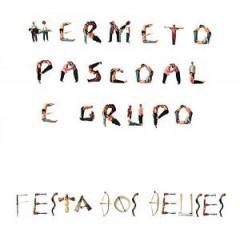 Pascoal, Hermeto - Festa Dos Deuses