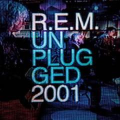 R.E.M. - Mtv Unplugged 2001