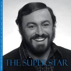 Pavarotti, Luciano - THE SUPERSTAR