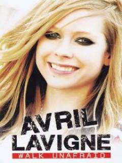 Lavigne, Avril - Walk Unafraid