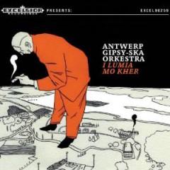 Antwerp Gipsy Ska Orkestr - I Lumia Mo Kher