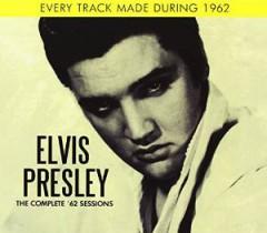 Presley, Elvis - Complete '62 Sessions