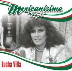 Villa, Lucha - Mexicanisimo