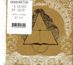 Arbouretum - A Gourd Of Gold