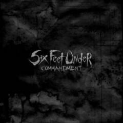 Six Feet Under - Commandment  Ltd