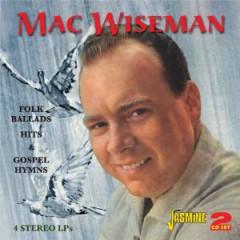 Wiseman, Mac - Folk Ballads Hits &..
