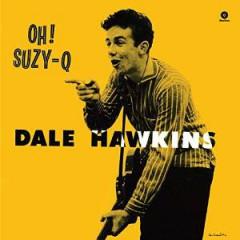 Hawkins, Dale - OH! SUZY-Q