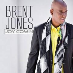 Jones, Brent - Joy Comin