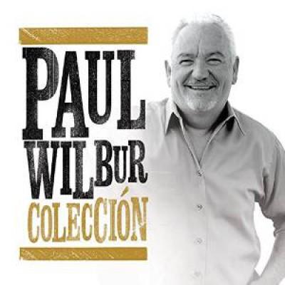 Wilbur, Paul - Coleccion