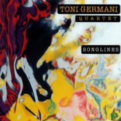 Germani, Toni  Quartet  - Songlines