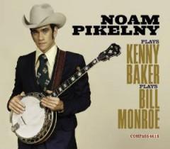 Pikelny, Noam - Play Kenny Baker Plays..