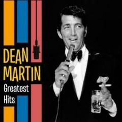 Martin, Dean - GREATEST HITS