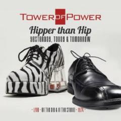 Tower of Power - Hipper Than Hip  ..