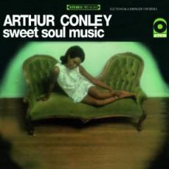Conley, Arthur - Sweet Soul Music