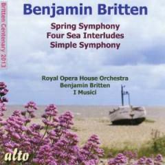 Britten, B. - Spring Symphony/Four Sea