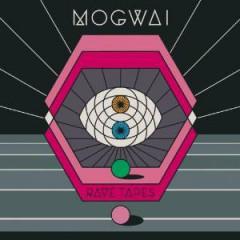 Mogwai - Rave Tapes  Box   Ltd