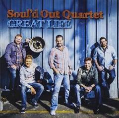 Soul'd Out Quartet - Great Life
