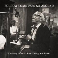 V/A - Sorrow Come Pass Me..