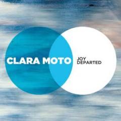 Moto, Clara - Joy Departed