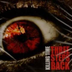 Killing Time - Three Steps Back