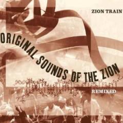 Zion Train - Original Sound Of The Zio