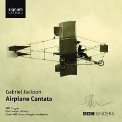 Jackson, Gabriel - Airplane Cantata