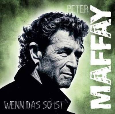 Maffay, Peter - Niemals War Es Besser