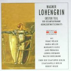 Wagner, R. - Lohengrin 1.Teil