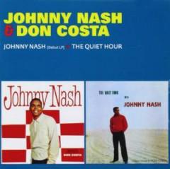 NASH, JOHNNY & DON COSTA - JOHNNY NASH & THE QUIET H