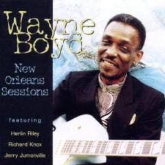 Boyd, Wayne - New Orleans Sessions