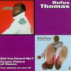 Thomas, Rufus - Did You Hear Me?/Crown