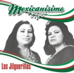 Jilguerillas - Mexicanisimo