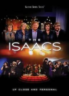 Isaacs - Up Close And Personal