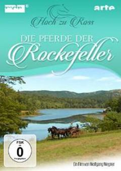 Special Interest - DIE PFERDE DER ROCKEFELLE