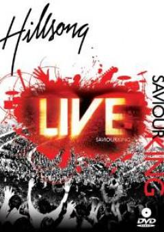 Hillsong - Saviour King Live  15 Tr
