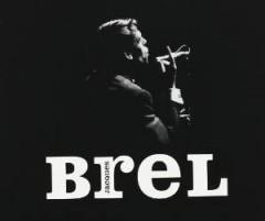Brel, Jacques - Ses Premiers..