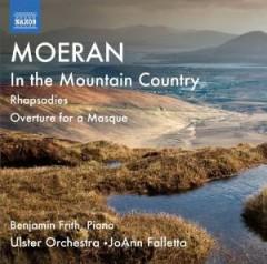 Moeran, E. J. - IN THE MOUNTAIN COUNTRY/R