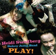 Swedberg, Heidi & The Suk - Play
