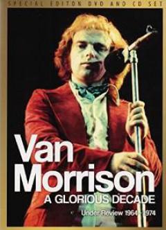 Morrison, Van - A Glorious Decade Cd+Dvd