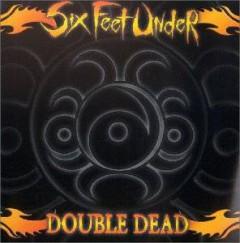 Six Feet Under - Double Dead Redux