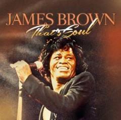 Brown, James - That's Soul