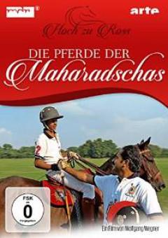 Special Interest - DIE PFERDE DER MAHARADSCH