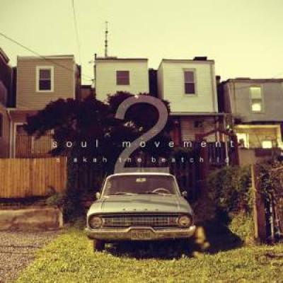 Slakah the Beatchild - Soul Movement Vol.2